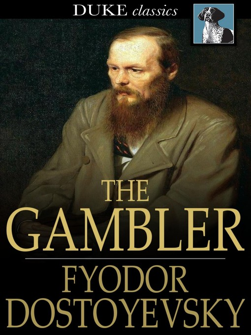 Title details for The Gambler by Fyodor Dostoyevsky - Wait list