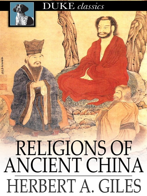 Title details for Religions of Ancient China by Herbert A. Giles - Available