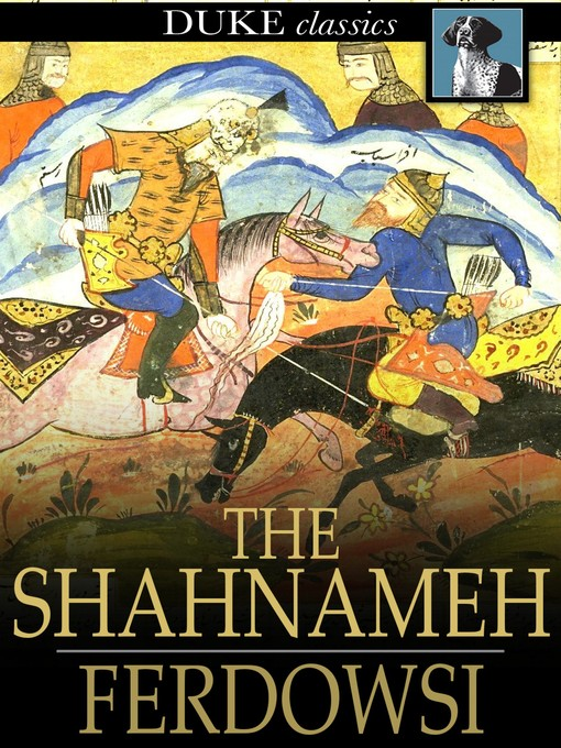 Title details for The Shahnameh by Ferdowsi - Available