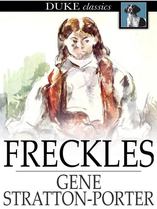 Title details for Freckles by Gene Stratton-Porter - Available