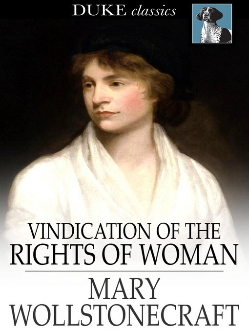 Title details for Vindication of the Rights of Woman by Mary Wollstonecraft - Wait list