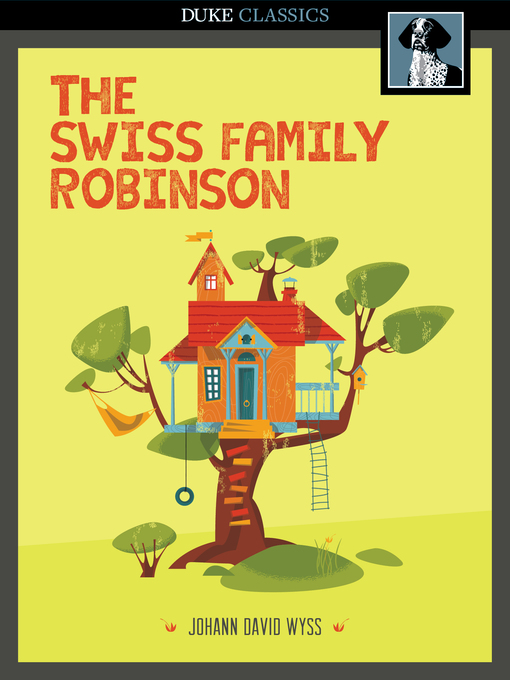 The Swiss Family Robinson - Missouri Libraries 2Go - OverDrive