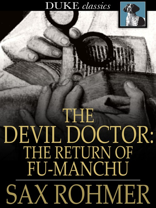 Title details for The Devil Doctor: The Return of Fu-Manchu by Sax Rohmer - Wait list