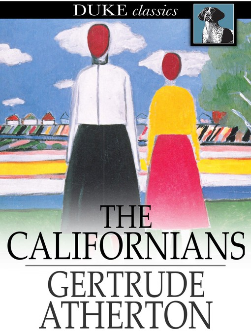 an analysis of gertrude athertons novel the californians 20th an analysis of cultural expectation of media an analysis of gertrude athertons novel the californians oxford and glasgow campuses and learn artist.