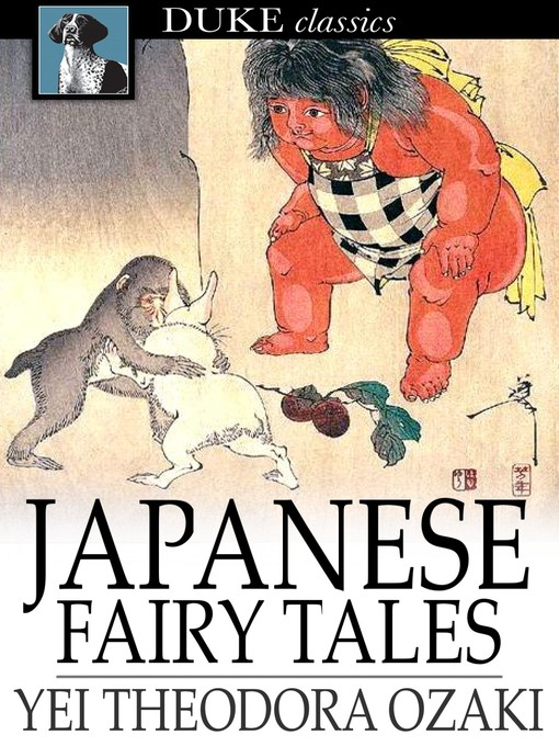 Title details for Japanese Fairy Tales by Yei Theodora Ozaki - Available