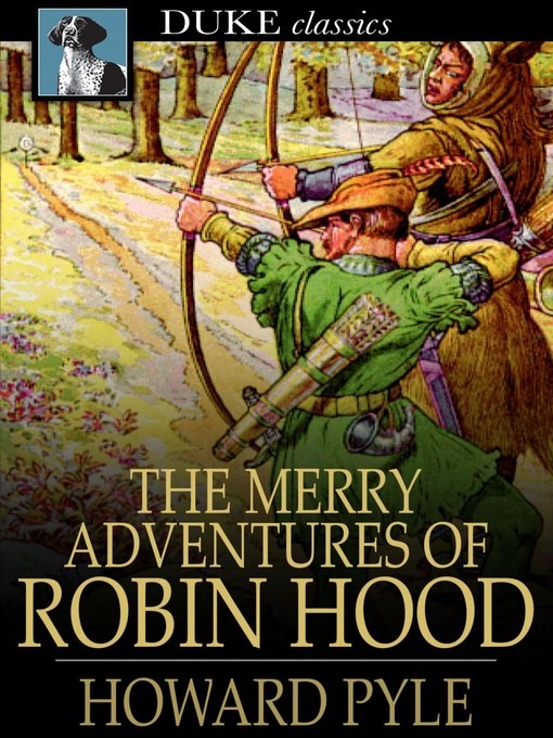 Title details for The Merry Adventures of Robin Hood by Howard Pyle - Available