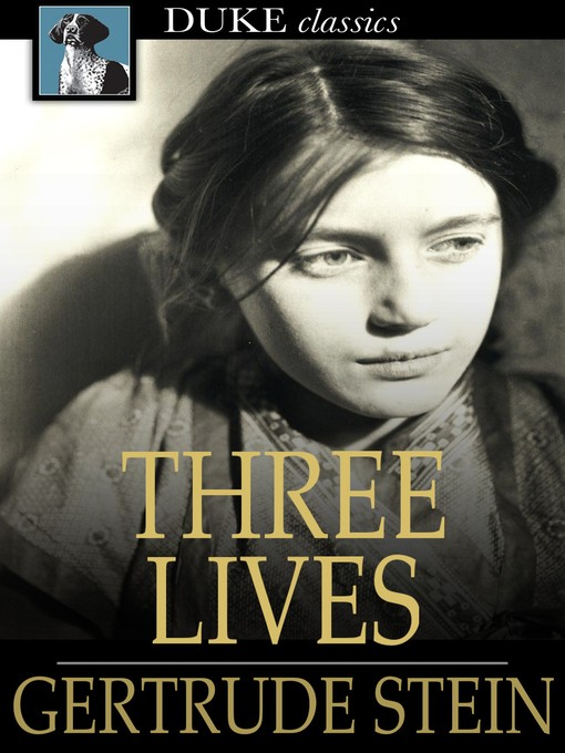 a psychological review of three lives a book by gertrude stein