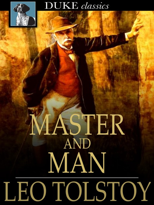Title details for Master and Man by Leo Tolstoy - Available