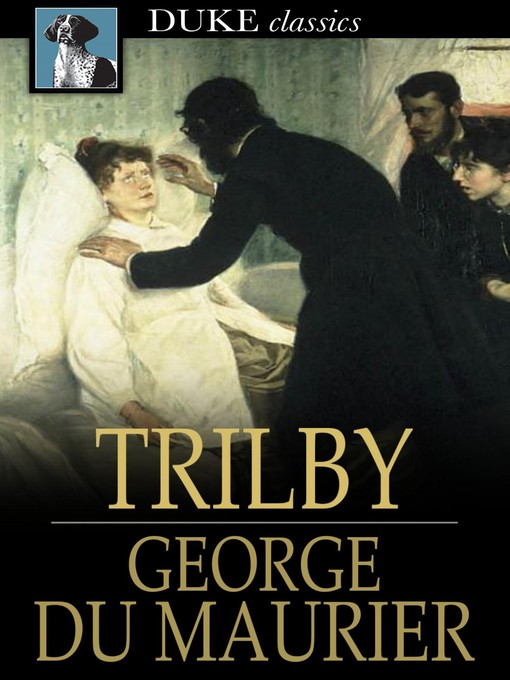 Title details for Trilby by George Du Maurier - Available