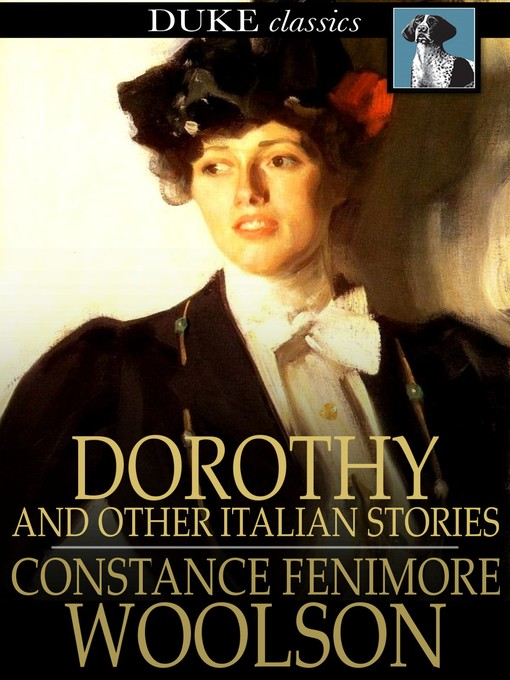 Title details for Dorothy by Constance Fenimore Woolson - Available