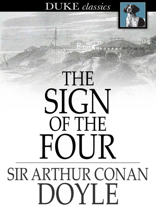 Title details for The Sign of the Four by Sir Arthur Conan Doyle - Available