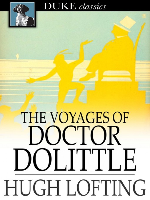 Title details for The Voyages of Doctor Dolittle by Hugh Lofting - Available