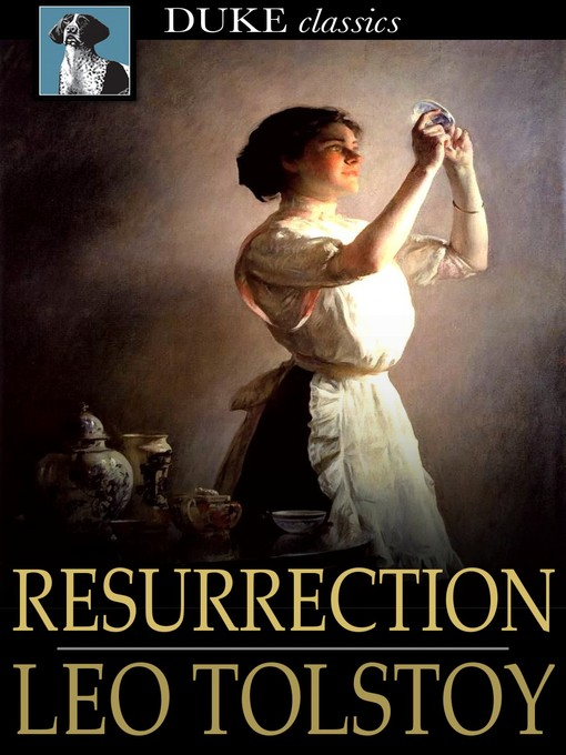 Title details for Resurrection by Leo Tolstoy - Available