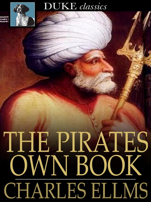 Title details for The Pirates Own Book by Charles Ellms - Available