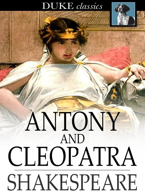 Title details for Antony and Cleopatra by William Shakespeare - Available