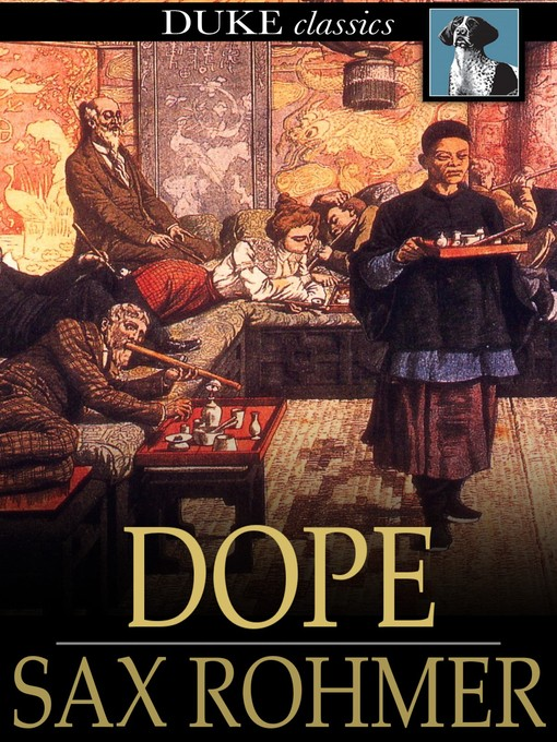 Title details for Dope by Sax Rohmer - Available