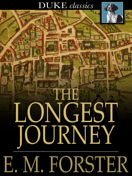 Title details for The Longest Journey by E. M. Forster - Available
