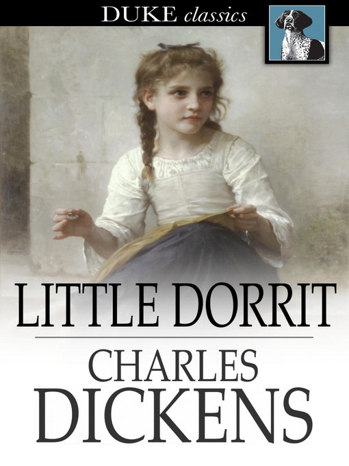 Title details for Little Dorrit by Charles Dickens - Wait list