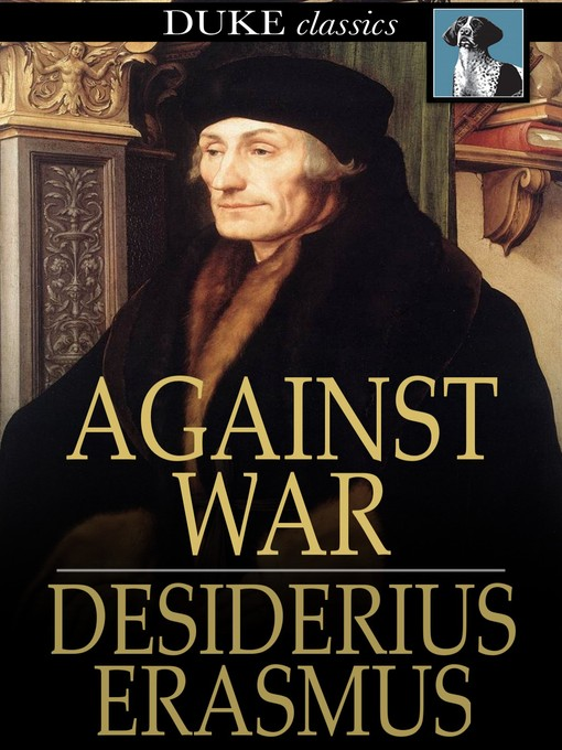Title details for Against War by Desiderius Erasmus - Available