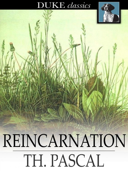 Title details for Reincarnation by Theodore Pascal - Available