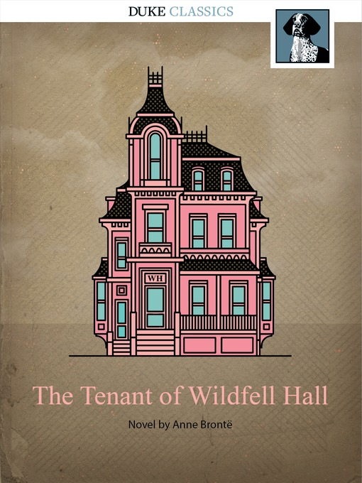 Title details for The Tenant of Wildfell Hall by Anne Brontë - Available