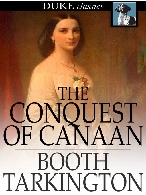 Title details for The Conquest of Canaan by Booth Tarkington - Available