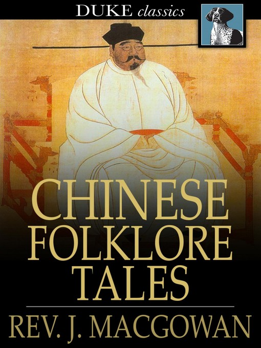 Title details for Chinese Folklore Tales by Rev. J. Macgowan - Available