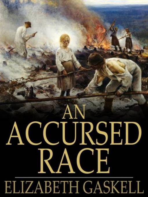 Title details for An Accursed Race by Elizabeth Gaskell - Available