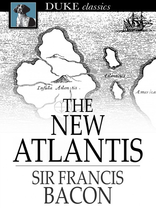 Title details for The New Atlantis by Sir Francis Bacon - Available