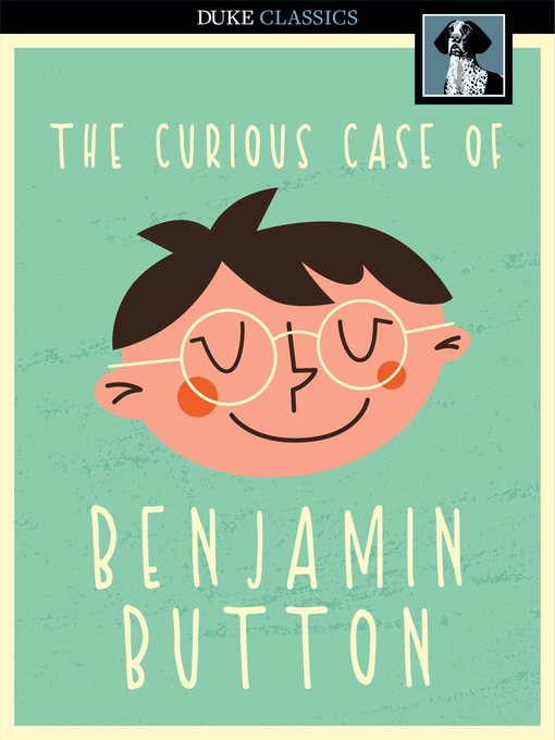 Title details for The Curious Case of Benjamin Button by F. Scott Fitzgerald - Wait list