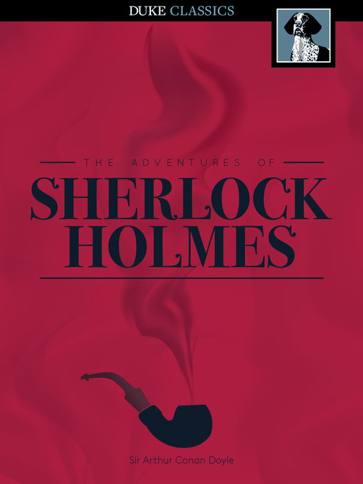 Title details for The Adventures of Sherlock Holmes by Sir Arthur Conan Doyle - Wait list