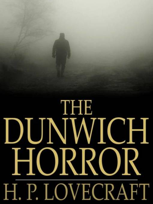 Title details for The Dunwich Horror by H. P. Lovecraft - Wait list