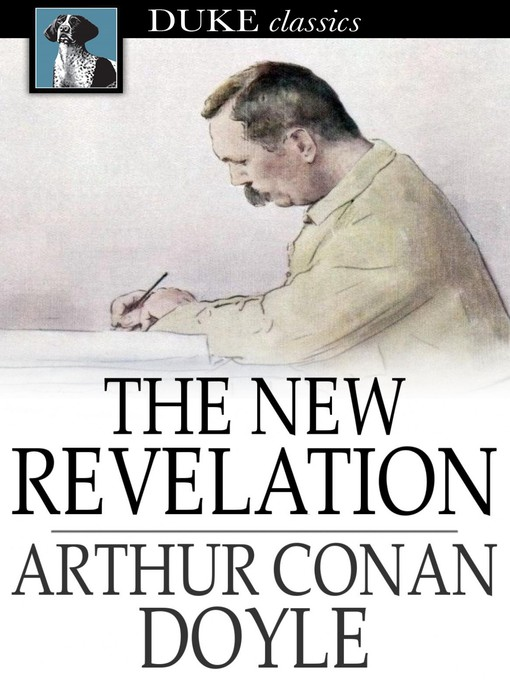 Title details for The New Revelation by Sir Arthur Conan Doyle - Available