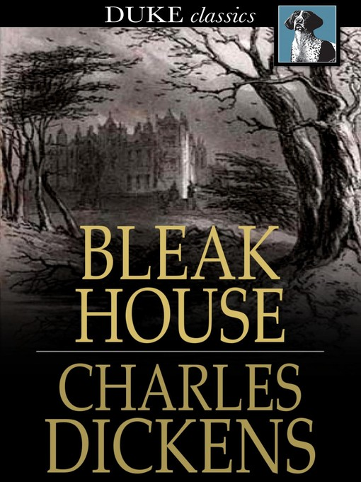 Title details for Bleak House by Charles Dickens - Wait list