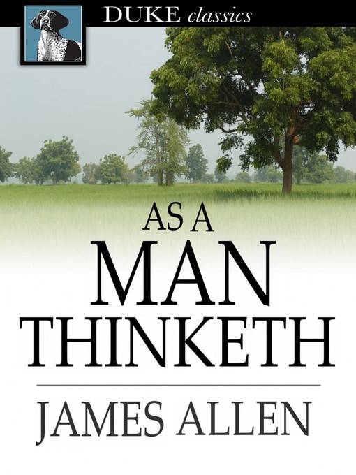Title details for As a Man Thinketh by James Allen - Wait list