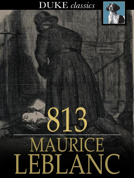 Title details for 813 by Maurice Leblanc - Available