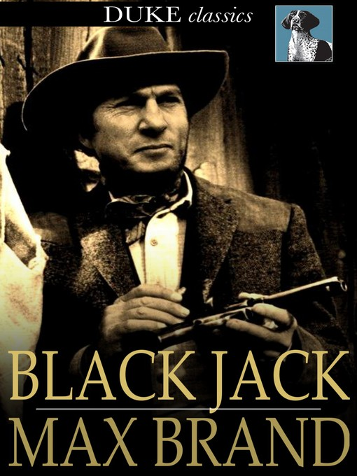 Title details for Black Jack by Max Brand - Available