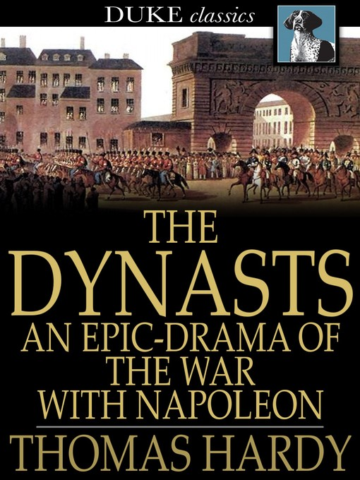 Title details for The Dynasts by Thomas Hardy - Available