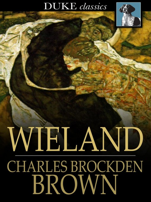 Title details for Wieland by Charles Brockden Brown - Available