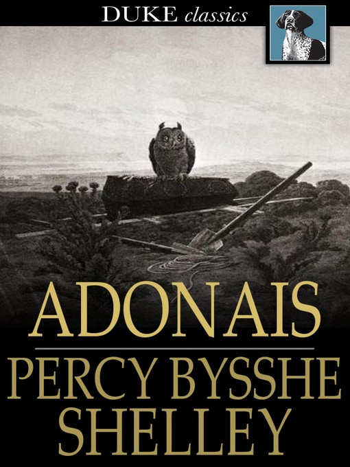 Title details for Adonais by Percy Bysshe Shelley - Available
