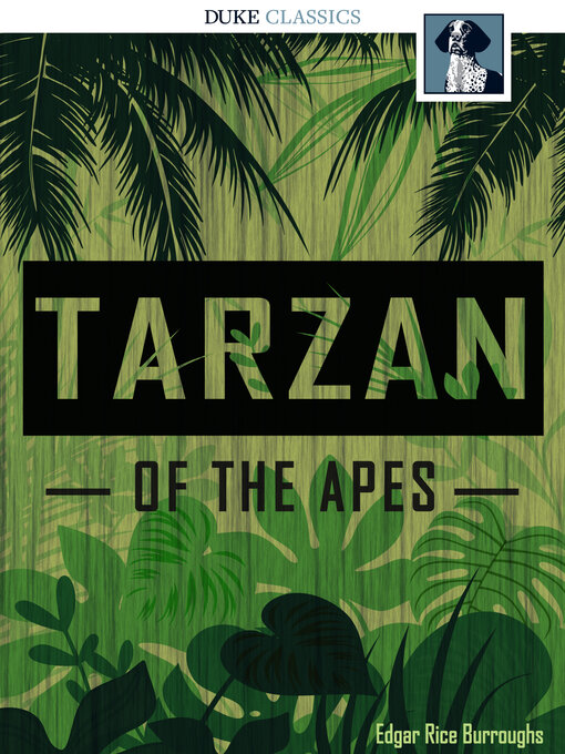 Title details for Tarzan of the Apes by Edgar Rice Burroughs - Wait list
