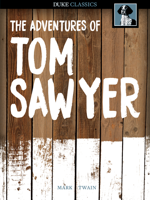 Title details for The Adventures of Tom Sawyer by Mark Twain - Wait list