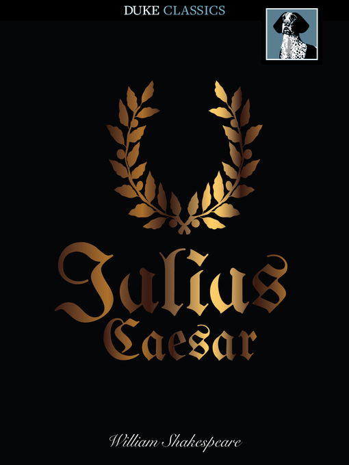 Title details for Julius Caesar by William Shakespeare - Available