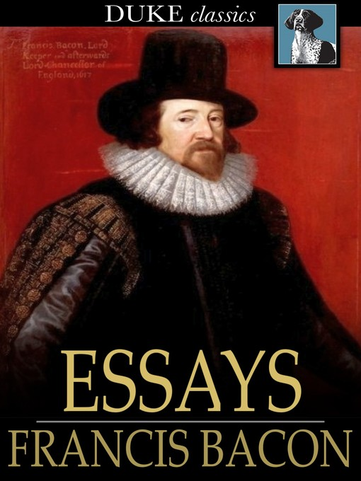 Title details for Essays by Francis Bacon - Wait list