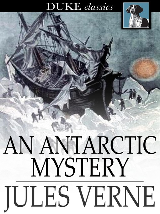 Title details for An Antarctic Mystery by Jules Verne - Wait list