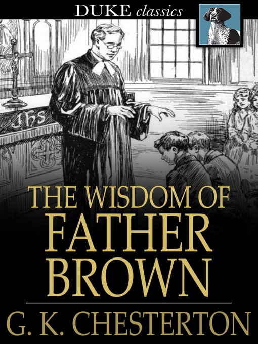 Title details for The Wisdom of Father Brown by G. K. Chesterton - Available