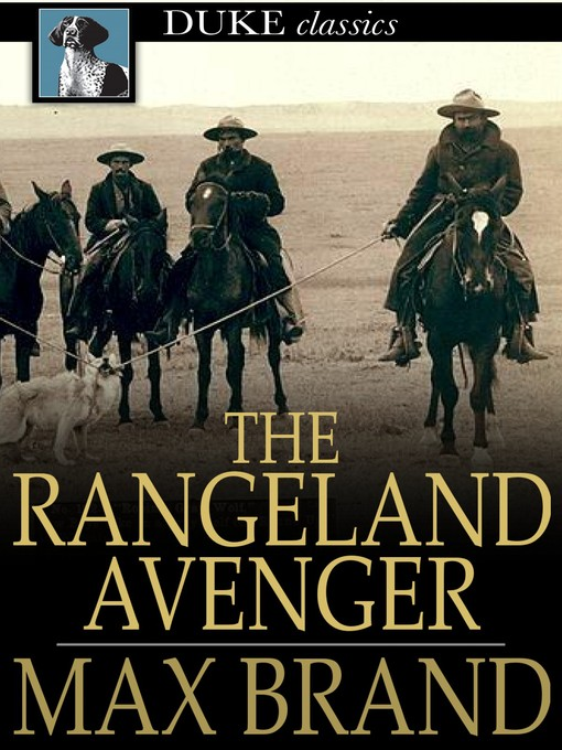 Title details for The Rangeland Avenger by Max Brand - Available