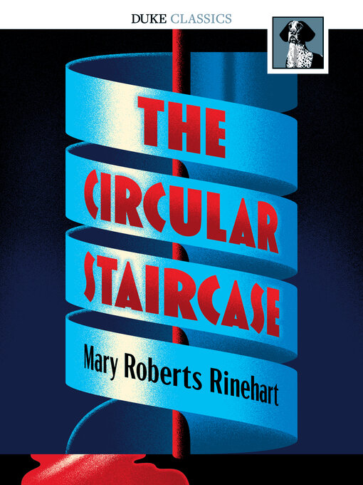 Title details for The Circular Staircase by Mary Roberts Rinehart - Wait list