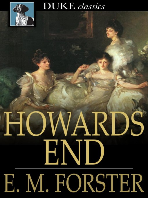 Title details for Howards End by E. M. Forster - Wait list