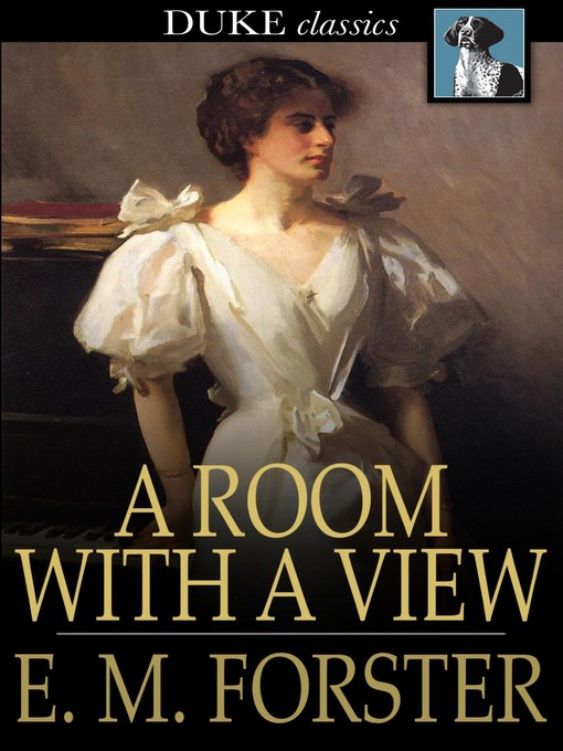Title details for A Room with a View by E. M. Forster - Available
